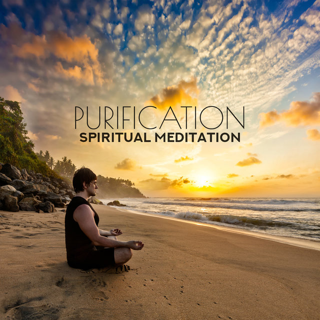 Purification: Spiritual Meditation