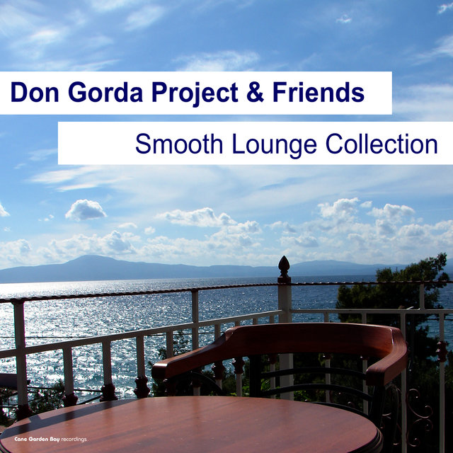Don Gorda Project & Friends Smooth Lounge Collection