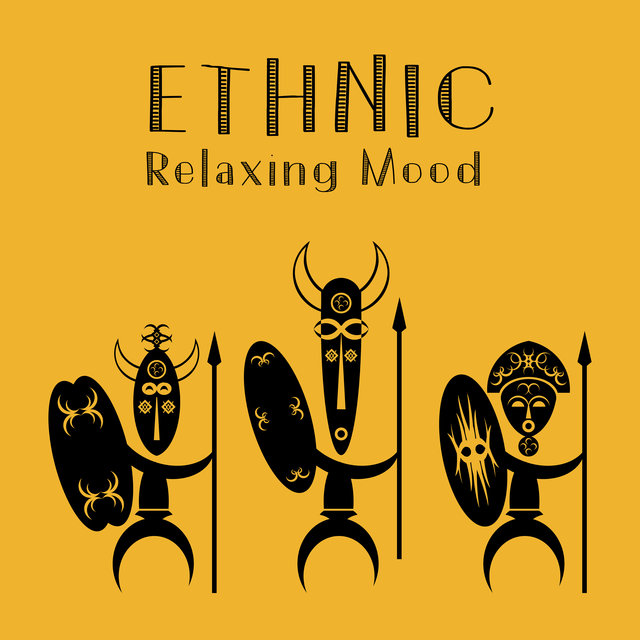 Ethnic Relaxing Mood – Deep Relaxing New Age Collection 2020