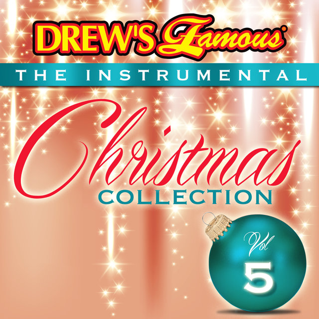 Drew's Famous The Instrumental Christmas Collection (Vol. 5)