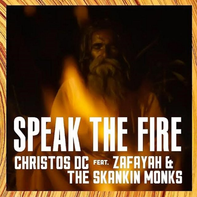 Speak The Fire (feat. Zafayah & The Skankin Monks) - Single