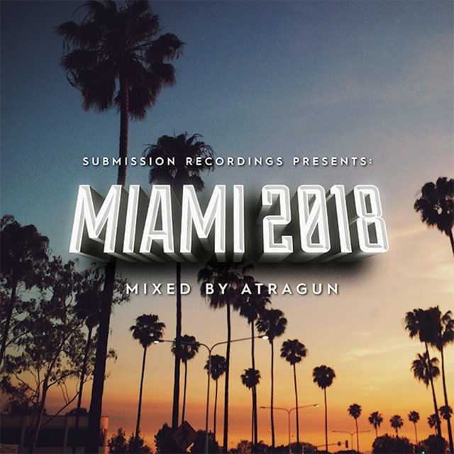 Submission Recordings Presents:Miami2018