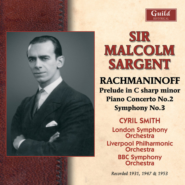 Rachmaninoff: Prelud in C sharp minor, Piano Concerto No. 2, Symphony No. 5 (Recorded 1947 & 1949)