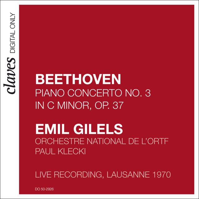 Beethoven: Piano Concerto No. 3, Op. 37 (Live Recording, Lausanne 1970)