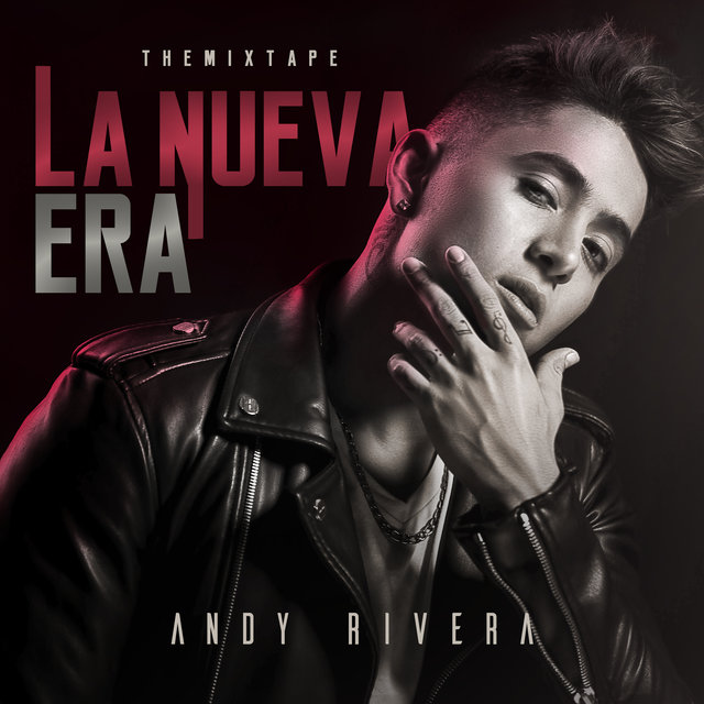 La Nueva Era: The Mixtape