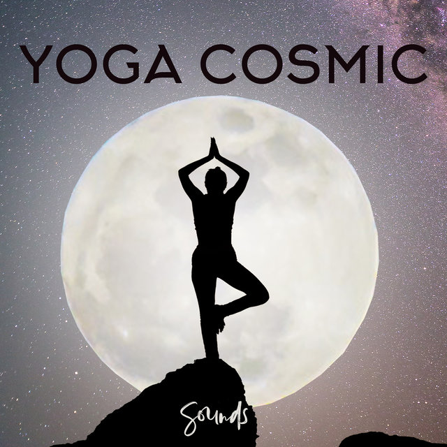 Yoga Cosmic Sounds: 2020 Deepest New Age Ambient Music, Cosmic Sounds for Tranquil Yoga Session, Meditation, Contemplation, Inner Harmony Regain