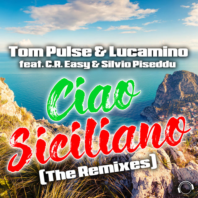 Ciao Siciliano (The Remixes)