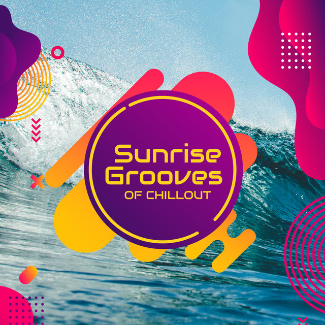 Sunrise Grooves of Chillout: 2020 Sunny Holidays Relaxation Music Selection