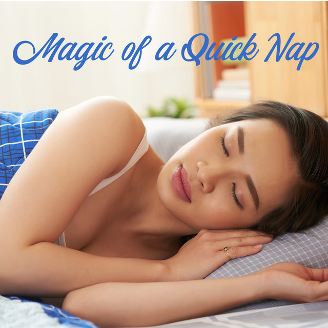 Magic of a Quick Nap - Regeneration During Sleep, Stress Free, Calm New Age