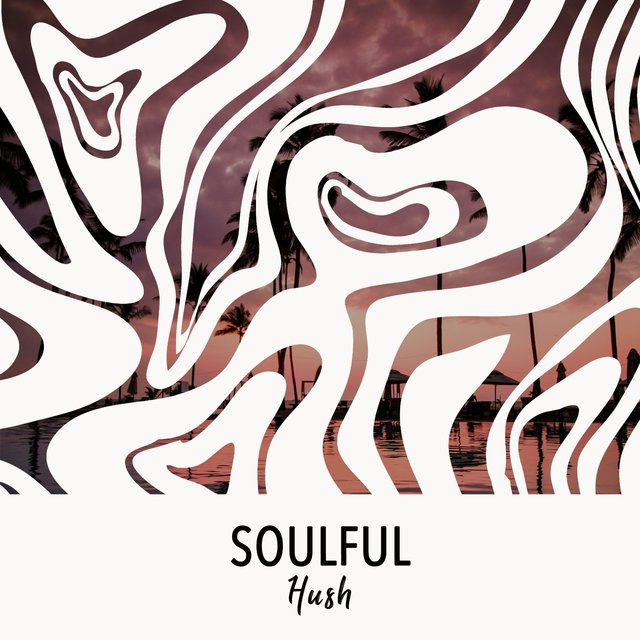 # 1 Album: Soulful Hush