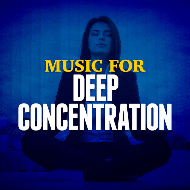 Music for Deep Concentration