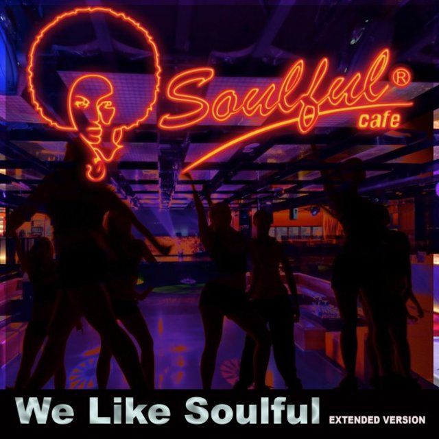 We Like Soulful