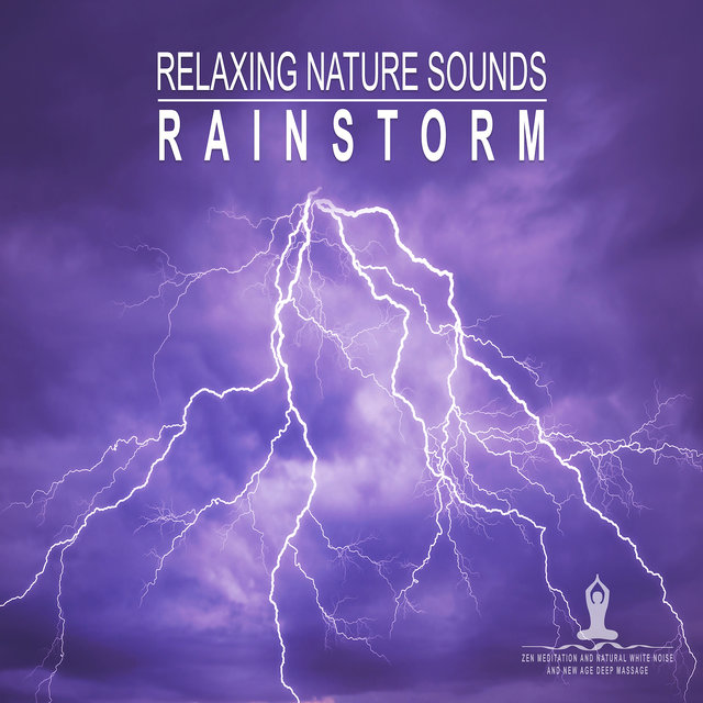 Relaxing Nature Sounds: Rainstorm