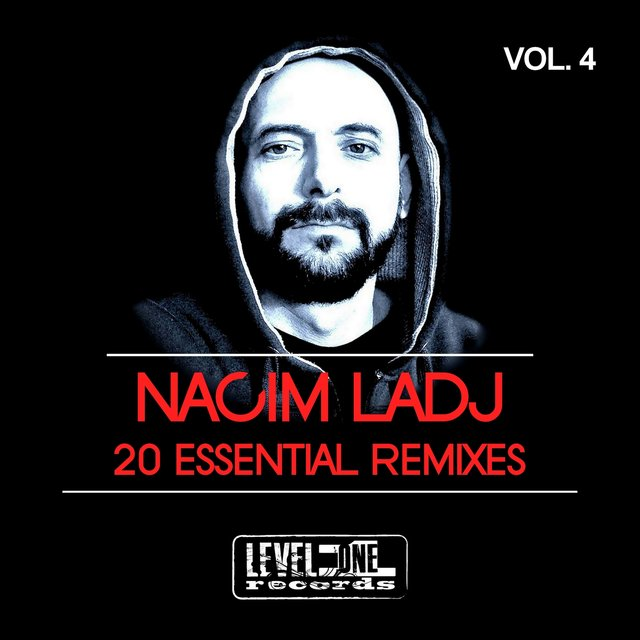 Nacim Ladj 20 Essential Remixes, Vol. 4