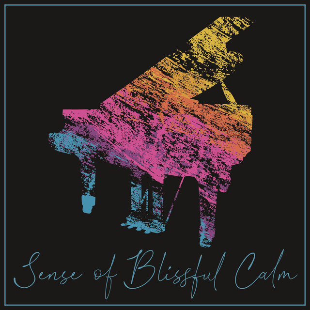 Sense of Blissful Calm – Night Piano Session 2021