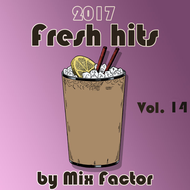 Fresh Hits - 2017 - Vol. 14