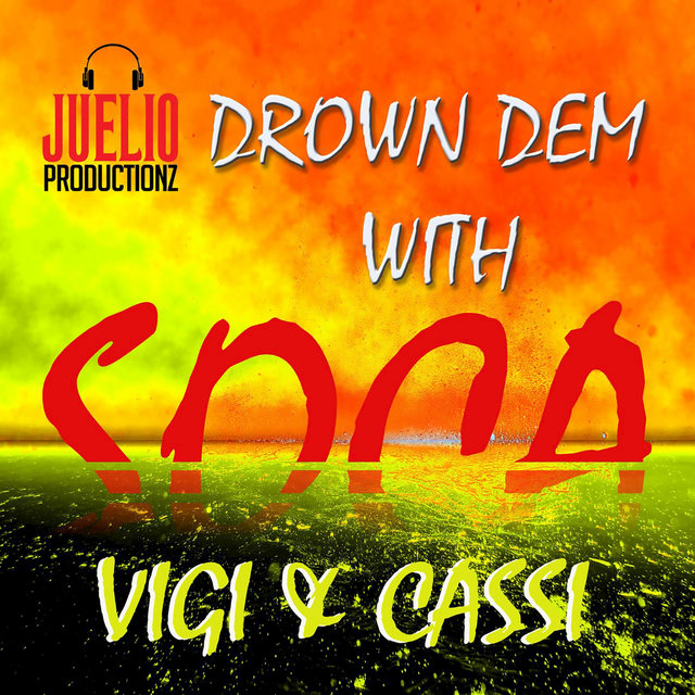 Drown Dem with Soca
