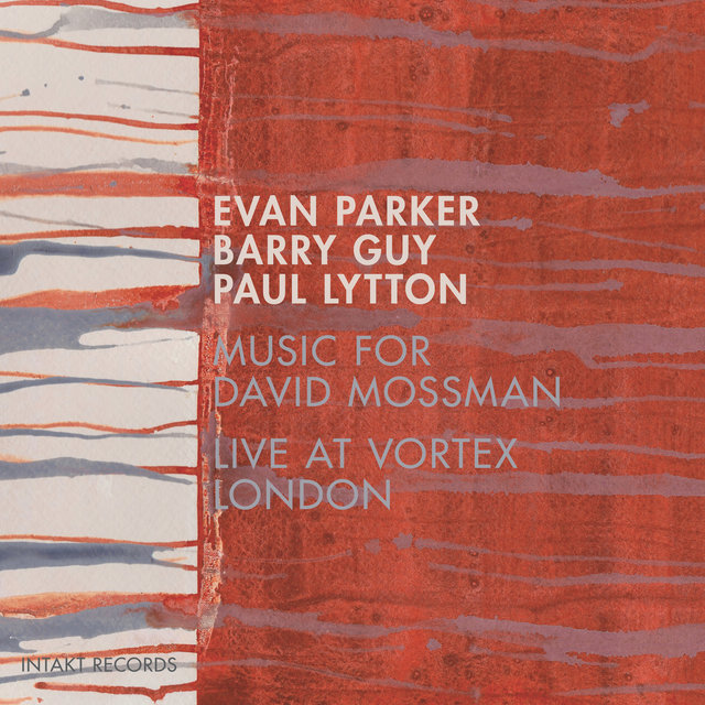 Music for David Mossman (Live at Vortex London)