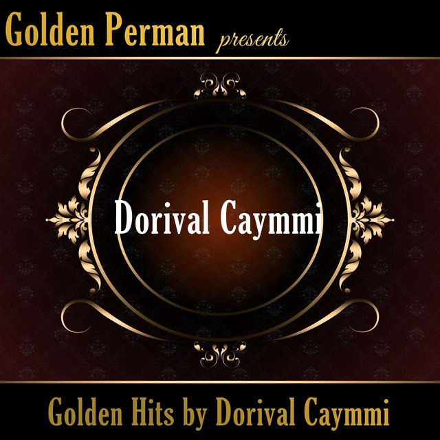 Golden Hits by Dorival Caymmi