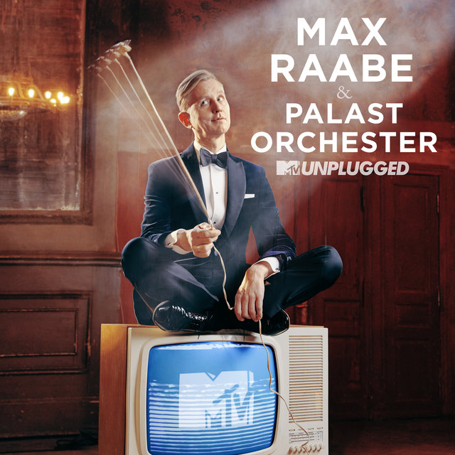 Cover art for album MTV Unplugged by Max Raabe, Palast Orchester