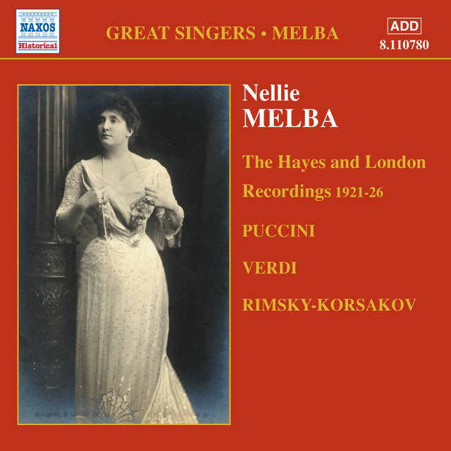 MELBA, Nellie: London and Middlesex Recordings (1921-1926)