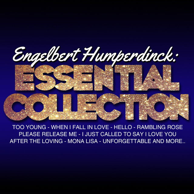 Engelbert Humperdinck: Essential Collection (Live)
