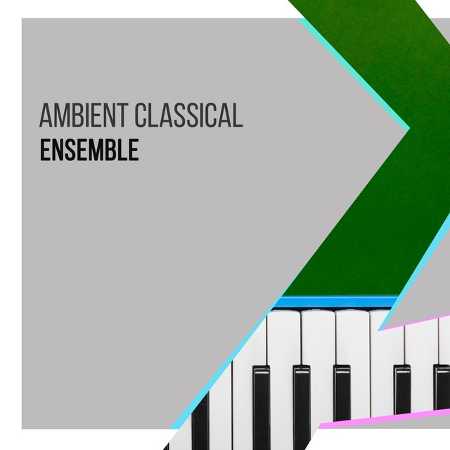 Ambient Classical Piano Ensemble