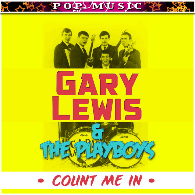 Gary Lewis & The Playboys Count Me In