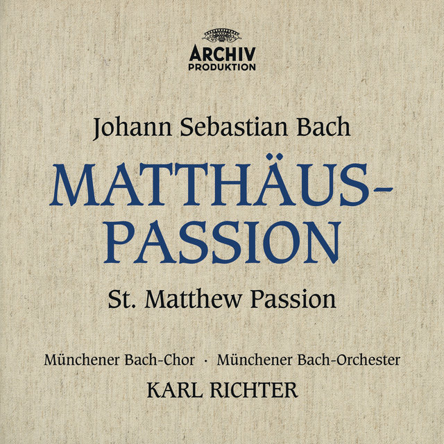 Cover art for album Bach, J.S.: St. Matthew Passion, BWV 244 by Irmgard Seefried, Hertha Töpper, Ernst Haefliger, Dietrich Fischer-Dieskau, Munich Bach Orchestra, Karl Richter, Munich Bach Chorus, Munich Chorknaben