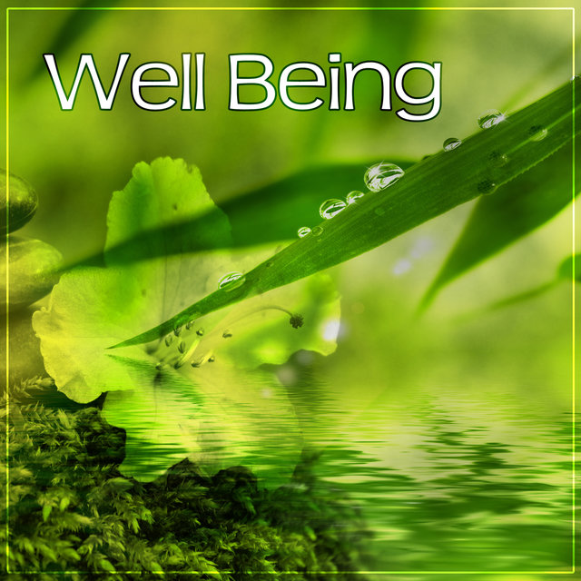 Well Being – Spa Moments, Music for Relaxation, Calmness, Nature Sounds, Reiki Sounds