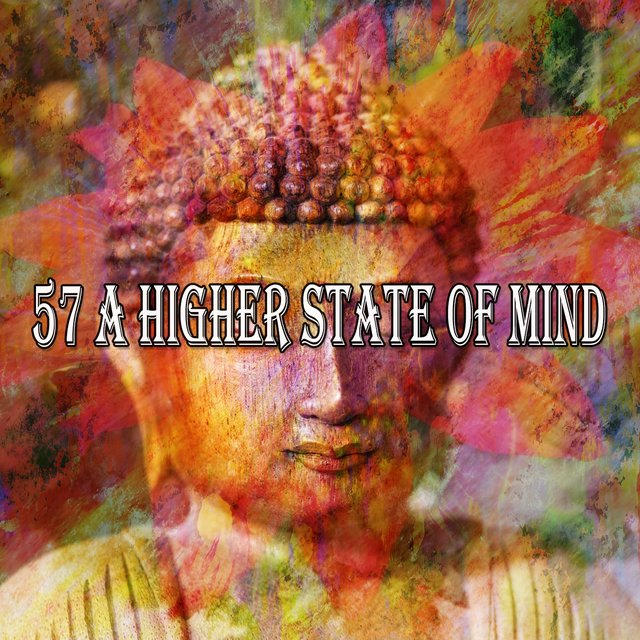 57 A Higher State of Mind