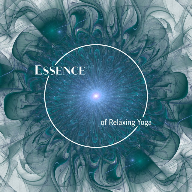 Essence of Relaxing Yoga - Find a Moment for Yourself During the Day and Rest While Training Your Body and Mind, Yoga at Home, Soft Energy Music, Sun Salutation, Deep Concentration