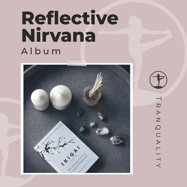 Reflective Nirvana Album