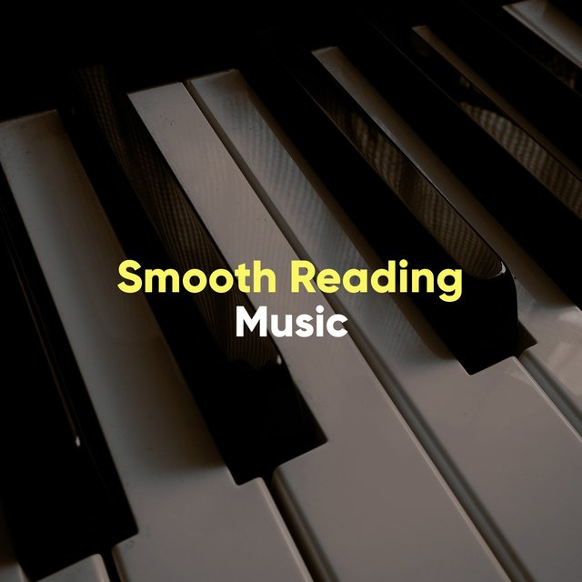 Smooth Reading Piano Music