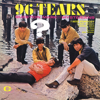 96 Tears? And The Mysterians