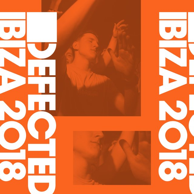 Defected Ibiza 2018 (Mixed)