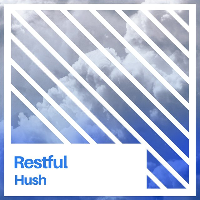 # 1 Album: Restful Hush