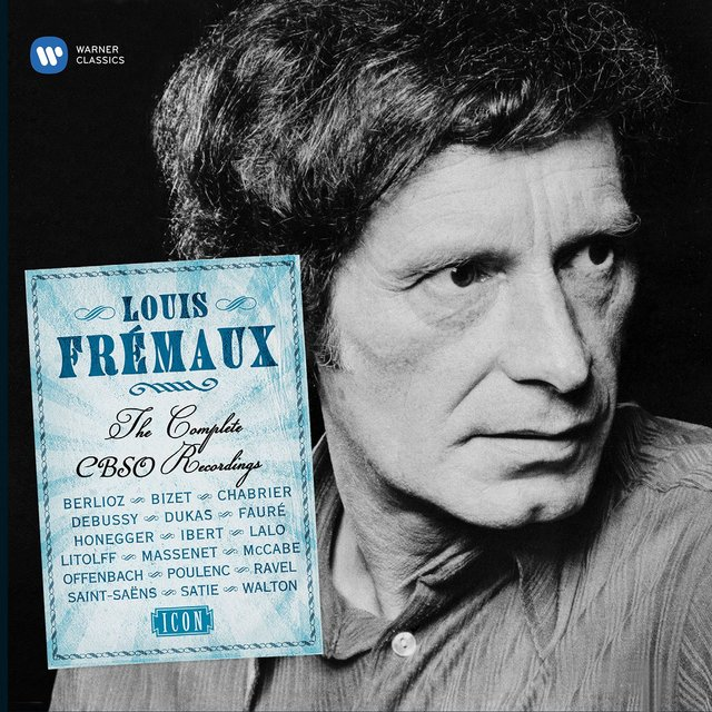 Louis Frémaux - The Complete CBSO Years