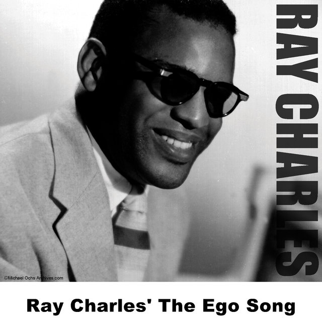 Ray Charles' The Ego Song