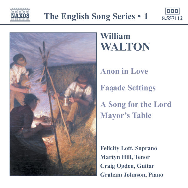 Walton: Anon in Love / Facade Settings / A Song for the Lord (English Song, Vol. 1)