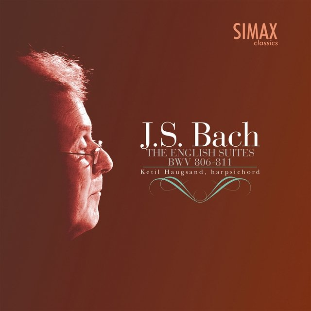 J.S. Bach: The English Suites