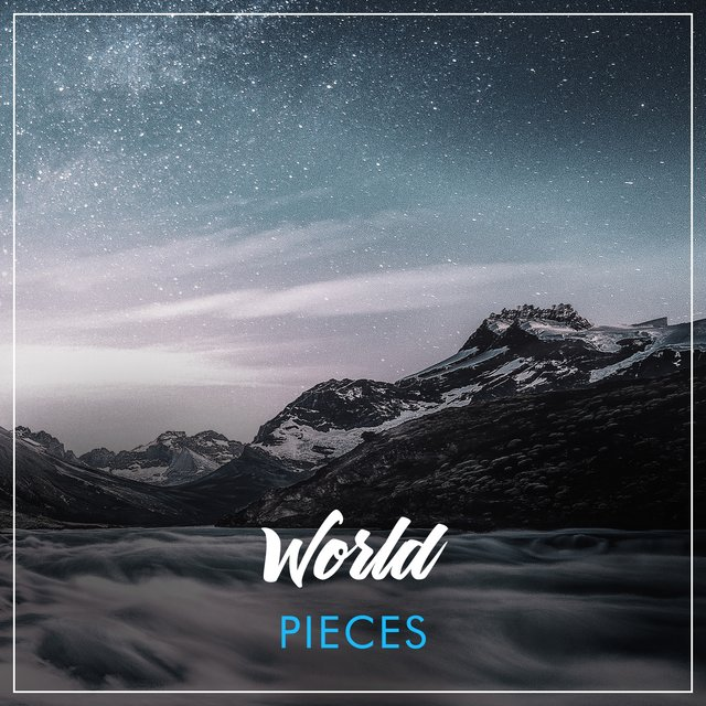 Quiet Rustic World Pieces