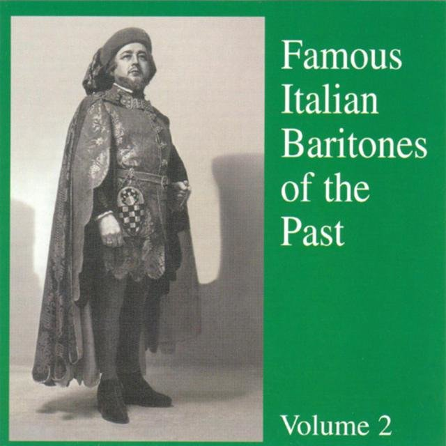 Famous Italian Baritones of the Past ( Vol. 2 )