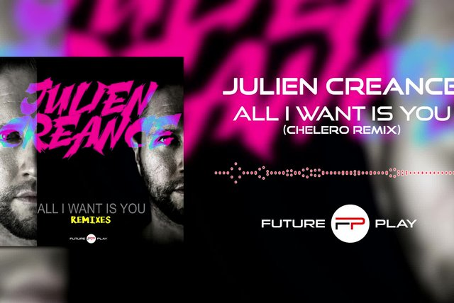 Julien Creance - All i Want Is You (Chelero Remix)