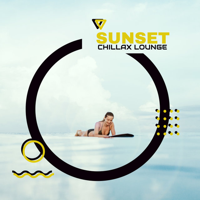 Sunset Chillax Lounge - Deep Relax & Rest, Sexy Club Chillout, Ibiza Relax Lounge, Chillout Relaxation Tunes
