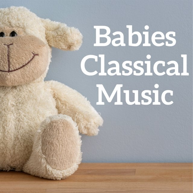 Babies classical music