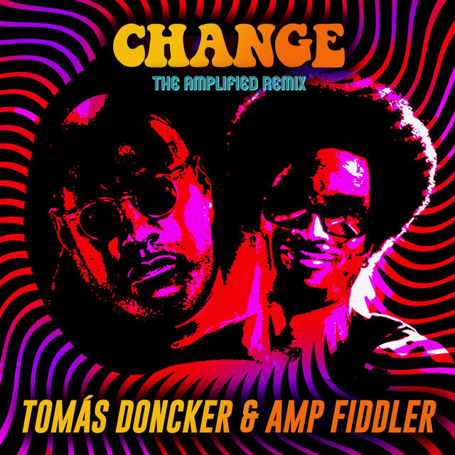 Change: The Amplified Remix