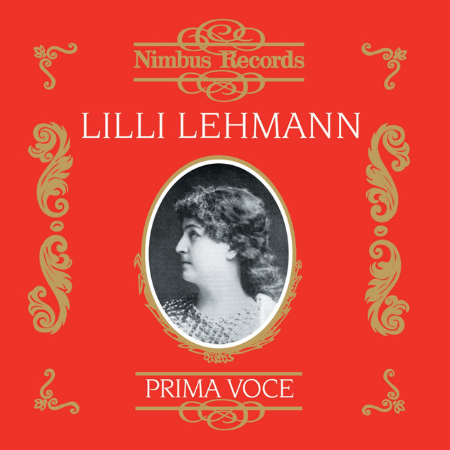 Lilli Lehmann (Recorded 1906 - 1907)