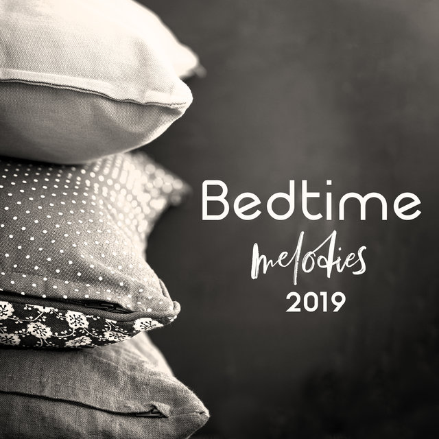 Bedtime Melodies 2019: Soothing and Calming Sounds, Deeper Sleep, Night Music, Nap Time, Calm Piano, White Noise, Nature, Birds