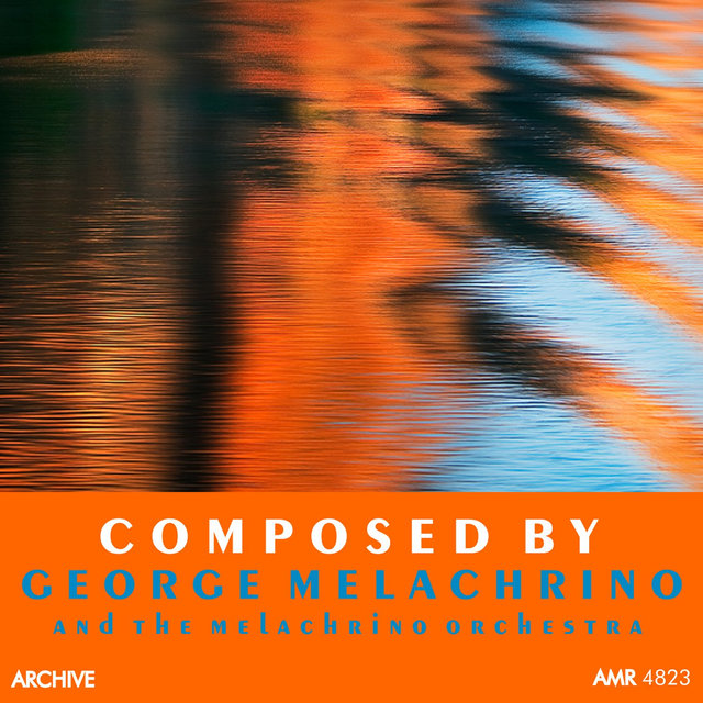 Composed by George Melachrino